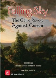 Falling Sky : The Gallic Revolt Against Caesar 2nd Edition